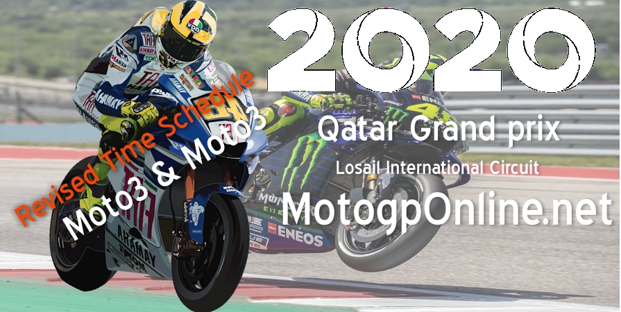Grand Prix of Qatar revised time Schedule for Moto2 Moto3