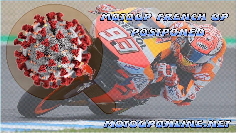 French MotoGP 2020 Postponed because of Coronavirus Pandemic