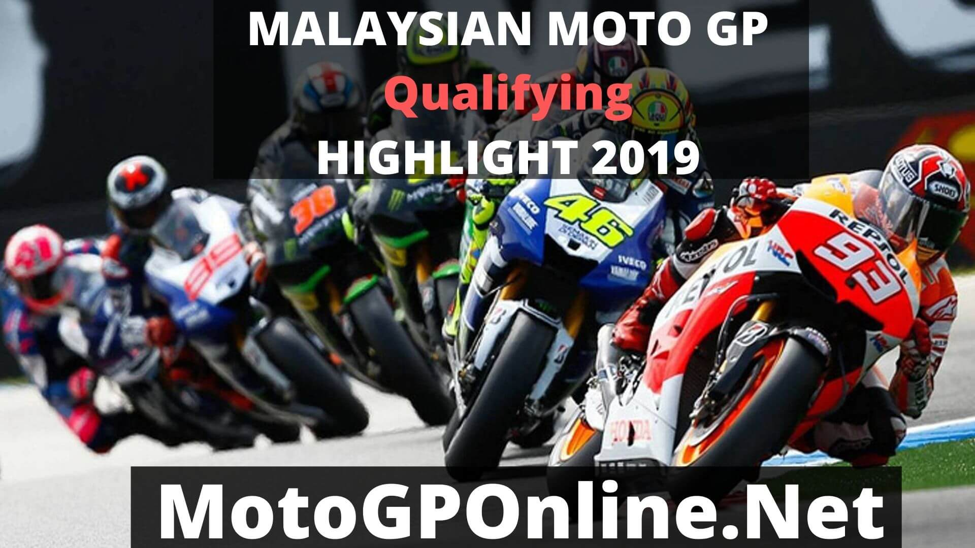 MotoGP Malaysian Motorcycle GP Qualifying GP Race Highlights 2019