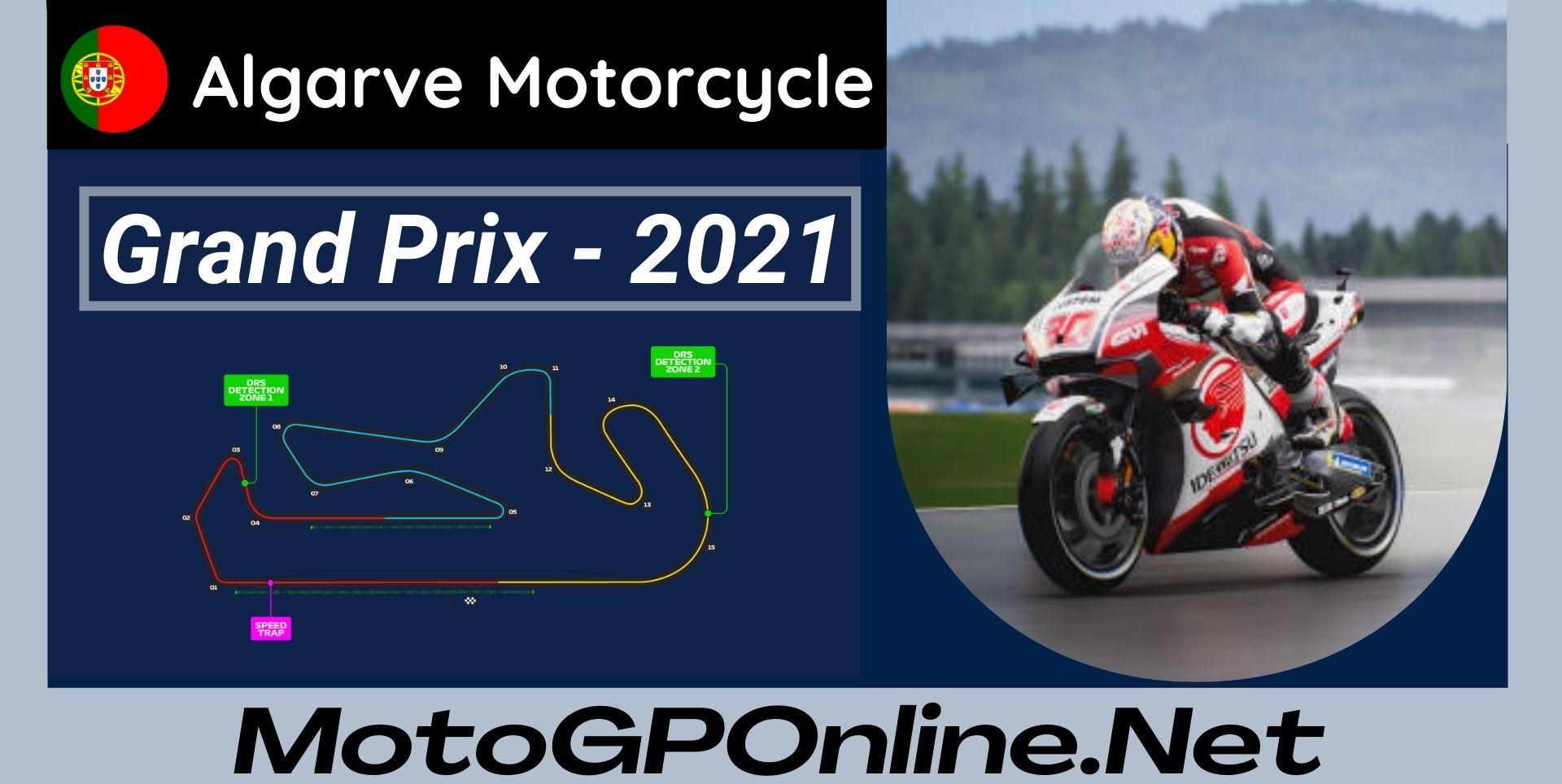 Algarve Grand Prix Live Stream MotoGP 2021   Full Race Replay