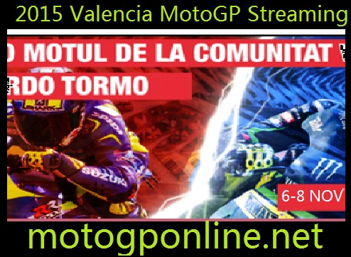 Live 2015 Valencia MotoGP Streaming
