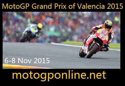 MotoGP Grand Prix of Valencia 2015 Live