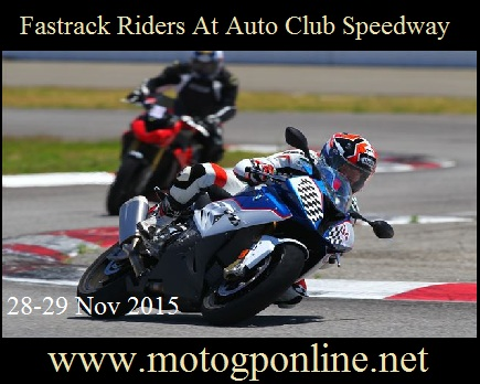 Watch Fastrack Riders At Auto Club Speedway